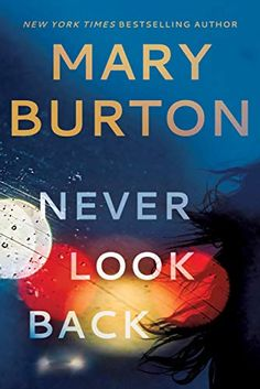 [Free eBook] Never Look Back Author Mary Burton, Best Books To Read, New Books, Good Books, Amazing Books, Ebooks Pdf, Dancehall Reggae, Non Fiction, Science Fiction, Never Look Back