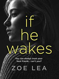 If He Wakes by Zoe Lea https://www.amazon.co.uk/dp/B07BCBRP58/ref=cm_sw_r_pi_dp_U_x_gQIRAbMR7RYZQ