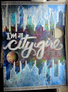 City Girl! Through and through..