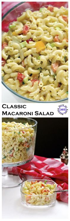 This is the recipe for the Classic Macaroni Salad. Perfect for potlucks, backyard BBQ's and picnics | 365 Days of Easy Recipes