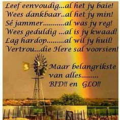 Pray Quotes, Bible Quotes, Prayer For Loved Ones, Goeie More, Afrikaans Quotes, Inspirational Qoutes, Morning Greeting, Trust God, Favorite Quotes