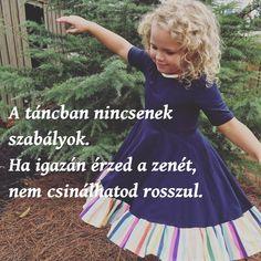 táncos idézet, a táncban nincsenek szabályok