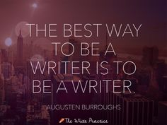 29 Quotes that Explain How to Become a Better Writer