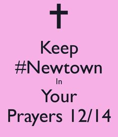 Keep #Newtown #Connecticut in your #prayers.......