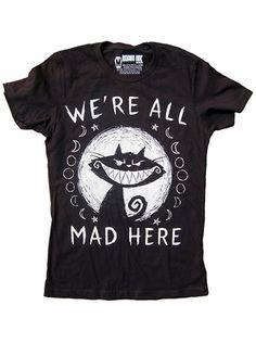 "Women's ""We're All Mad Here"" Tee by Akumu Ink (Black)"