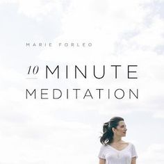 Marie Forleo's 10 Minute Guided Meditation MP3