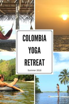 Colombia Yoga Retreat - summer 2018 #colombiayogaretreat #colombia #yogaretreat #yoga #caribbean #yogaholiday