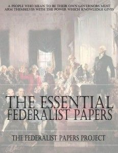The Federalist Papers were influential essays......?