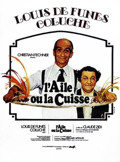 L'aile ou la cuisse (The Wing and the Thigh) - Rotten Tomatoes