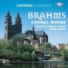 Chamber Choir Of Europe - Brahms: Choral Works
