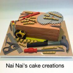 Carpenters cake, man cake, birthday cake, Nai Nai's cake creations find me on Facebook