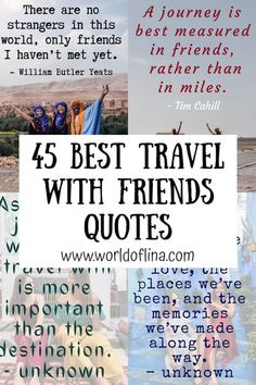 Check out these 45 best travel with friends quotes & captions. You can easily use these travel buddies quotes as Instagram caption and more! #travelquotes | friends travel quotes | travel quotes for friends | adventures with friends