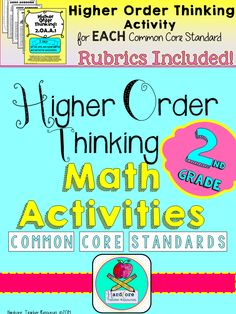 Higher Order Thinking Activities for Each 2nd Grade Common Core Standard- hit bloom's taxonomy and amp up the rigor, great for gifted or any class. This is a bundle $$ save money
