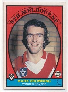 SCANLENS VFL AFL 1978 FOOTY CARD MARK BROWNING SOUTH MELBOURNE SWANS SYDNEY 21 au.picclick.com Melbourne, Sydney, Australian Football, Browning, Swans, Football Players, Nostalgia, The Past, Action