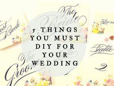 5 things you should diy for your wedding! #diy #wedding