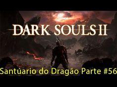 dark souls ps3 - Continuação Santuário do Dragão chegando até o dragão c...