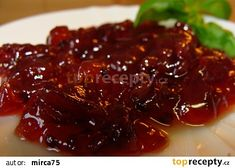 Brusinky z rybízu Homemade Jelly, Kimchi, Meatloaf, Steak, Good Food, Food And Drink, Cooking Recipes, Beef, Canning