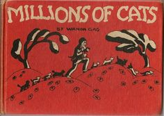 Millions of Cats by Wanda Gag, 1960s version. Love this book. Must have for kiddos.