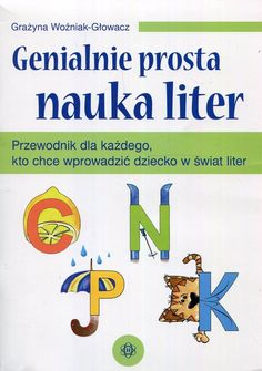 Sygn.: 110189 Polish Language, Infant Activities, Great Books, Special Education, Montessori, Back To School, Preschool, Parenting, Lettering