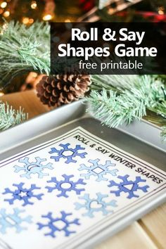Help preschoolers and kindergarteners practice 2D shape recognition with this quick prep print and play free printable roll and say winter shapes game. #freebie #preschool #mahforkids