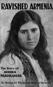 Aurora Mardiganian | The Armenian Genocide Museum-institute