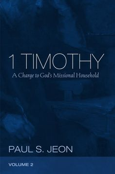 1 Timothy, Volume 2 (A Charge to God's Missional Household; BY Paul S. Jeon; Imprint: Pickwick Publications). 1 Timothy is one of the more controversial documents in the New Testament. For years, critical scholars have rejected Pauline authorship, highlighted the apparent misogynistic quality of the text, and argued against any coherence in the letter. Jeon takes a fresh look at the letter, incorporating many recent advancements in NT scholarship. In detail he demonstrates the macro- and...