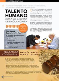 En el primer semestre del 2012 se capacitó a 1330 servidores, casi el 50% del equipo humano de la Fiscalía