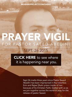 Prayer Vigil, Saeed Abedini