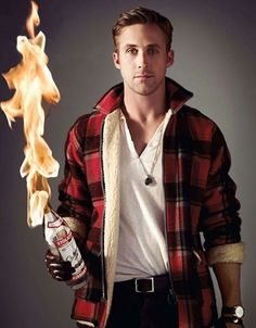Ryan Gosling with a flaming bottle. Thank you Internet.