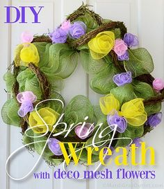 Super Easy DIY deco mesh wreath spring flowers tutorial