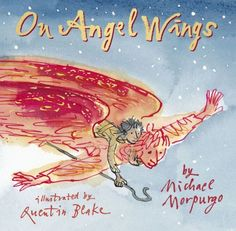 The film version of On Angel Wings will be screened on BBC One on Christmas Eve at and again on Christmas Day at Photograph: Michael Morpurgo and Quentin Blake Christmas Books For Kids, Christmas Night, The Night Before Christmas, A Christmas Story, Christmas Design, Christmas Ideas, Merry Christmas, Christmas Angels, Christmas Crafts