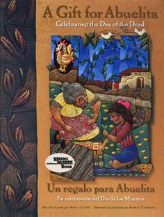 Children's Books About the Day of the Dead: A Gift for Abuelita: Celebrating the Day of the Dead / Un regalo para Abuelita
