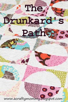 STITCHED by Crystal: Tutorial: Quilting curves - The Drunkard's Path...curved peicing template how to
