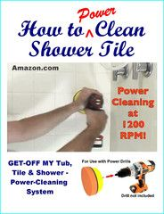 No more manual scrubbing for me!! GET-OFF MY Tub, Tile & Shower - Power-Cleaning Kit | selfcleen.com