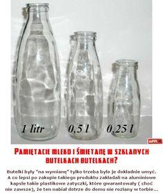 Pamiętacie mleko i śmietanę w szklanych butelkach butelkach?