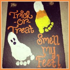 Footprint Craft for Halloween- Trick or Treat, Smell my Feet- great idea for bab. - Footprint Craft for Halloween- Trick or Treat, Smell my Feet- great idea for babies and toddlers! Halloween Crafts For Kids, Halloween Trick Or Treat, Holidays Halloween, Halloween Themes, Fall Halloween, Kids Holiday Crafts, Halloween Activities For Toddlers, Thanksgiving Crafts For Toddlers, Fall Crafts For Toddlers
