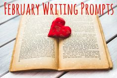 February Writing Prompts « Writing Prompts « Mama's Losin' It!