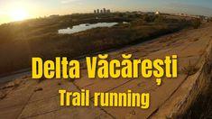 Delta Vacaresti Trail Running Mountaineering, Trail Running, Youtube, Climbing, Hill Walking, Cross Country Running, Cross Country, Rock Climbing