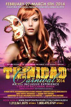 Trinidad Carnival 2014 @ The Hyatt Regency Trinidad & The Capital Plaza Hotel Thursday February 27- Wednesday March 5, 2014