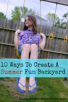 Want to put an end to the never ending requests to go somewhere else for summer fun. Here are 10 ways to make your backyard a hit with the children all summer long.