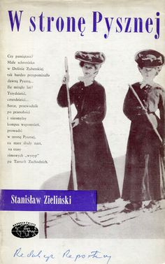 """""""W stronę Pysznej"""" Stanisław Zieliński Cover by Mieczysław Kowalczyk Book series Naokoło Świata Published by Wydawnictwo Iskry 1973"""