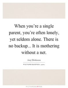 Parent Quotes Stunning Dating A Single Mom Single Mom Quotes #mom #motherhood  Single Mom