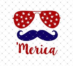 Moustache 'Merica 4th of July SVG Cut Files