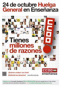24 de octubre de 2013 HUELGA GENERAL EN LA ENSEÑANZA Tienes millones de razones