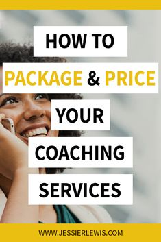 How to Package and Price Your Coaching Services (with Examples! Business Names, Business Tips, Online Business, Business Coaching, Consultant Business, Finance Business, Business Planner, Life Coaching Tools, Online Coaching