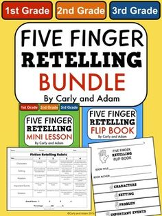 Five Finger Retell Bundle The Five Finger Retell Bundle includes the Five Finger Retell Flip Book, the Five Finger Retell Mini Lesson, and a Fiction Retelling Rubric.This product can be used with any fiction book to help students retell:-Characters-Setting-Problem-Important Events-SolutionRELATED PRODUCTS:Five Finger Story Retelling Mini LessonFive Finger Story Retelling Flip BookHow to Pick a Just Right BookCHECK OUT OUR BLOGBe sure to check out our blog, The Carly and Adam Blog, for…