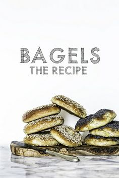 Bagels....The Recipe for a GREAT life!!