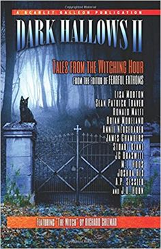 With Dark Hallows, readers were taken to the very heart of Halloween.With Dark Hallows II: Tales from the Witching Hour, they are taken one step further, to the early-morning realm of the 'Wi… Black Magic, Good Books, Scary, Fiction, Ebooks, Public, Early Morning, Halloween, Lovers