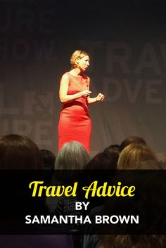 I got to hear Samantha Brown speak, and she shared two really good pieces of advice. Check it out. #Travel #TravelAdvice