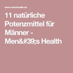 11 natürliche Potenzmittel für Männer - Men's Health
